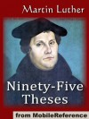 The Ninety-Five Theses on the Power and Efficacy of Indulgences (95 Theses) (mobi) - Martin Luther
