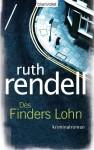 Des Finders Lohn: Kriminalroman (German Edition) - Ruth Rendell, Eva L. Wahser