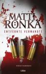 Entfernte Verwandte: Kriminalroman (German Edition) - Matti Rönkä, Gabriele Schrey-Vasara