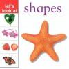 Shapes - Nicola Tuxworth, Lorenz Books