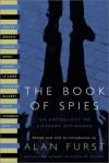 The Book of Spies: An Anthology of Literary Espionage - Alan Furst, Eric Ambler, John Steinbeck, Rebecca West