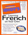 Complete Idiot's Guide to Learning French on Your Own - Gail Stein