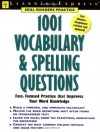 1001 Vocabulary & Spelling Questions - Learning Express LLC