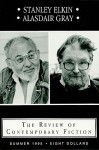 The Review of Contemporary Fiction: Stanley Elkin/Alasdair Gray - John O'Brien