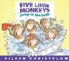 Five Little Monkeys Jump in the Bath (A Five Little Monkeys Story) - Eileen Christelow