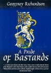 A Pride of Bastards - Geoffrey Richardson