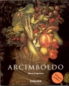 Giuseppe Arcimboldo 1527-1593 - Edyta Tomczyk, Werner Kriegeskorte