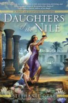 Daughters of the Nile (Cleopatra's Daughter, # 3) - Stephanie Dray