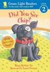 Did You See Chip? - Wong Herbert Yee, Laura Ovresat