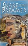 Snake Dreamer - Priscilla Galloway