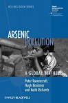 Arsenic Pollution: A Global Synthesis - Peter Ravenscroft, Hugh Brammer, Keith Richards