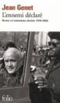 L'ennemi déclaré : Textes et entretiens choisis 1970-1983 - Jean Genet