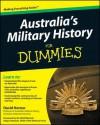 Australia's Military History for Dummies - David Horner