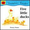 Five Little Ducks - Penny Dann