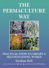 The Permaculture Way - David Bellamy, Graham Bell, Brick, Bill Mollison