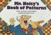Mr. Noisy's Book of Patterns - Rozanne Lanczak Williams, Kathleen Dunne