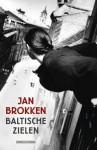 Baltische zielen - Jan Brokken