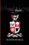 Blood Ties: The First - Rustin Petrae
