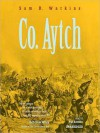 Co. Aytch: The Classic Memoir of the Civil War by a Confederate Soldier (MP3 Book) - Samuel R. Watkins, Pat Bottino