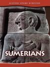 The Sumerians (History Opens Windows (2nd Edition)) - Jane Shuter
