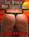 The Women Who Taught Him - Powerone