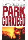 Park Gorkiego - Martin Cruz Smith