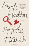 Das rote Haus (German Edition) - Mark Haddon, Dietlind Falk