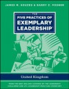The Five Practices of Exemplary Leadership - United Kingdom (J-B Leadership Challenge: Kouzes/Posner) - James M. Kouzes, Barry Z. Posner