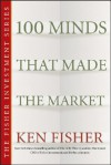 100 Minds That Made the Market - Kenneth L. Fisher