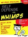 NO Peer Pressure Self Defense for WHIMPS! - Lee Pryor