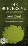 The Subversive (El Filibusterismo) - José Rizal