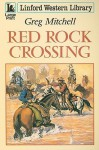 Red Rock Crossing - Greg Mitchell