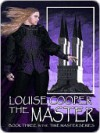 The Master [Time Master Trilogy Book 3] - Louise Cooper