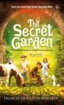 The Secret Garden: Persahabatan Sejati di Tengah Taman Rahasia - Frances Hodgson Burnett, Rien Chaerani