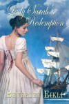Lady Sarah's Redemption - Beverley Eikli