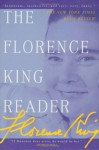 The Florence King Reader - Florence King