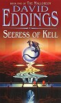 Seeress Of Kell: (Malloreon 5) - David Eddings