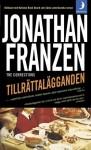 Tillrättalägganden - Jonathan Franzen, Caj Lundgren