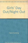 Girls' Day Out/Night Out - Havoc Publishing