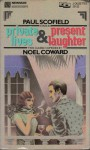 Private Lives and Present Laughter - Noël Coward, Paul Scofield