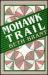 Mohawk Trail - Beth Brant