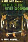 The Clue of the Silver Scorpion - Bruce Campbell