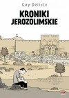 Kroniki jerozolimskie - Guy Delisle