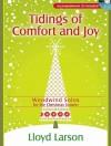 Tidings of Comfort and Joy: Woodwind Solos for the Christmas Season - Lloyd Larson