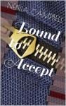 Bound to Accept - Nenia Campbell