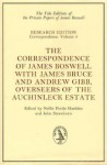 The Correspondence of James Boswell with James Bruce and Andrew Gibb, Overseers of the Auchinleck Estate - James Boswell, Nellie Pottle Hankins, John Strawhorn