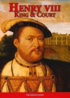 Henry Viii King And Court (Royalty) - David Loades, Gill Knappett