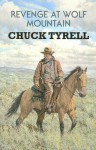Revenge at Wolf Mountain - Chuck Tyrell