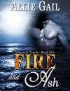 Fire and Ash - Allie Gail