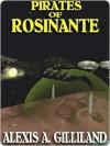 Pirates of Rosinante - Alexis A. Gilliland